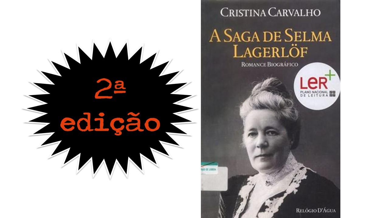 2ª EDIÇÃO - A SAGA DE SELMA LAGERLÖF